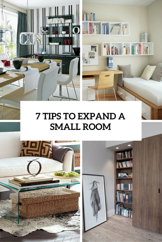 6 Smart Tips To Visually Expand A Small Room - DigsDi