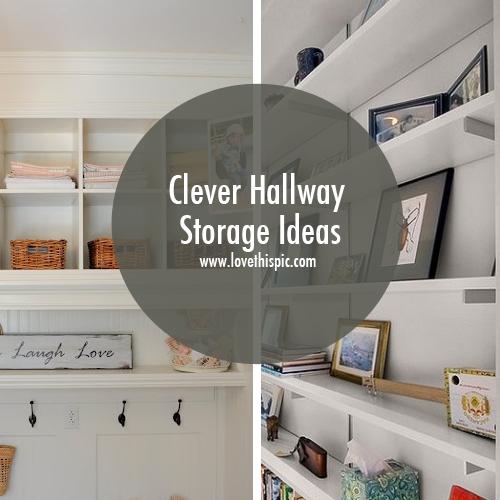 Clever Hallway Storage Ide