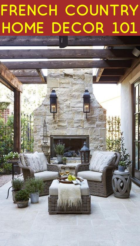 French Country Home Decor 101 | Outdoor living, Patio, Backya