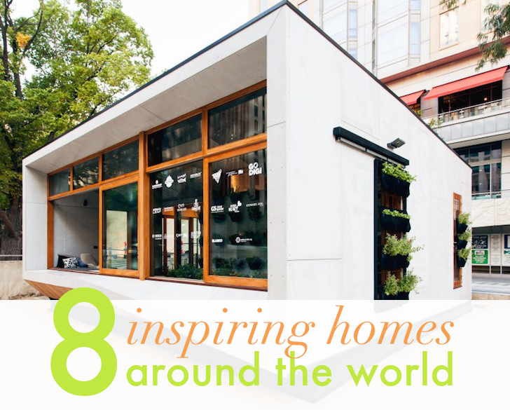 8 of the world's most inspiring hom