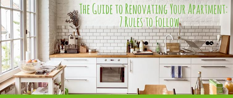 The Guide to Renovating Your Apartment: 7 Rules To Follow .