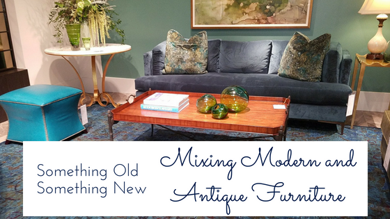Something Old Something New: A Guide to Mixing Modern and Antique .